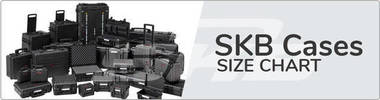 SKB Cases Size Chart