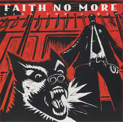 Faith No More King For A Day, Fool For A Life