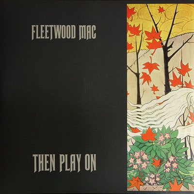Fleetwood Mac Then Play On