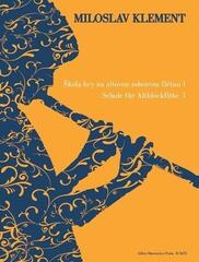 Miloslav Klement Škola hry na altovou zobcovou flétnu I