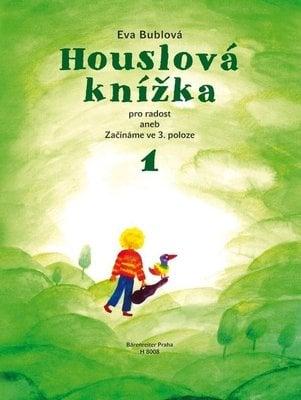 Bärenreiter Houslová knížka pro radost aneb Začínáme ve 3. poloze 1