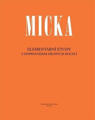 Josef Micka Elementární etudy (s doprovodem druhých houslí)