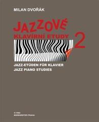 Milan Dvořák Jazzové klavírní etudy 2