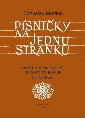 Bohuslav Martinů Písničky na jednu stránku - Cyklus písní na texty moravské lidové poezie