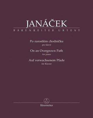 Leoš Janáček Po zarostlém chodníčku