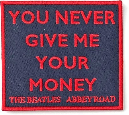 The Beatles Standard Patch Your Never Give Me Your Money (Abbey Road) (Song Titles/Loose)