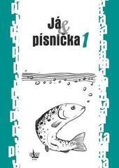 G+W Já & písnička 1 .díl Music Book