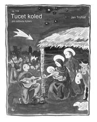 Jan Truhlář Tucet Koled - 12 koled Music Book