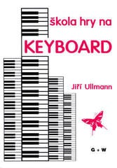 Jiří Ullmann Škola hry na keyboard Music Book