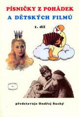 Ondřej Suchý Písničky z pohádek a dětských filmů 1 Music Book