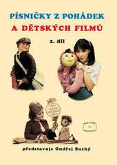 Ondřej Suchý Písničky z pohádek a dětských filmů 2 Music Book