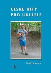 Ondřej Šárek České hity pro ukulele + DVD
