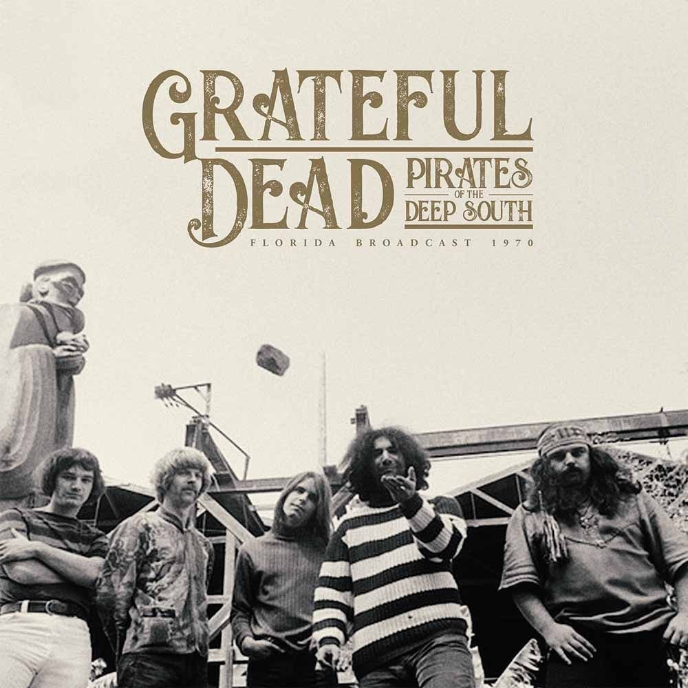 Grateful Dead Pirates Of The Deep South (2 LP) Miss Sixty
