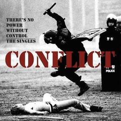 Conflict There's No Power Without Control - The Singles (2 LP)
