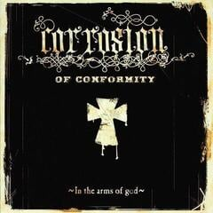 Corrosion Of Conformity In The Arms Of God (2 LP)