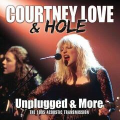 Courtney Love & Hole Unplugged & More (2 LP)