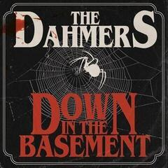 The Dahmers Down In The Basement (Vinyl LP)