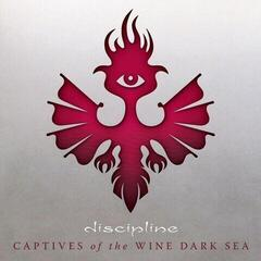 Discipline Captives Of The Wine Dark Sea (Vinyl LP)