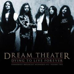 Dream Theater Dying To Live Forever - Milwaukee 1993 Vol. 2 (Vinyl LP)