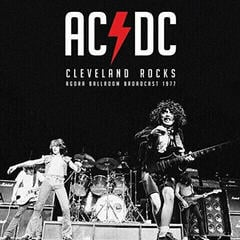 AC/DC Cleveland Rocks - Ohio 1977 (Vinyl LP)