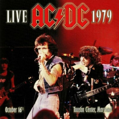 ACDC Live 1979: October 16th, Towson Center, Maryland (2 LP