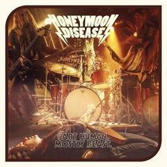 Honeymoon Disease Part Human, Mostly Beast (Vinyl LP)