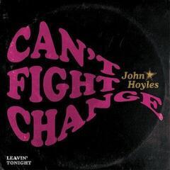 John Hoyles Can't Fight Change (7'' Vinyl LP)