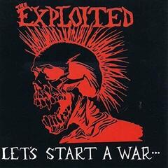 The Exploited Lets Start A War (Vinyl LP)
