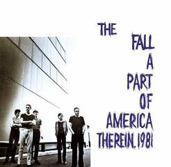 The Fall A Part Of America Therein 1981 (2 LP)