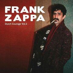 Frank Zappa Dutch Courage Vol. 2 (Frank Zappa & The Mothers Of Invention) (2 LP)