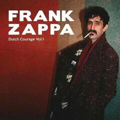 Frank Zappa Dutch Courage Vol. 1 (Frank Zappa & The Mothers Of Invention) (2 LP)