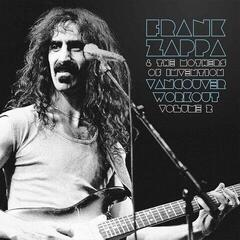 Frank Zappa Vancouver Workout (Canada 1975) Vol2 (Frank Zappa & The Mothers Of Invention) (2 LP)