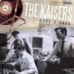 The Kaisers Ruff 'N' Rare (Vinyl LP)