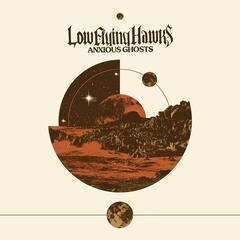 Low Flying Hawks Anxious Ghosts (12'' Vinyl EP)