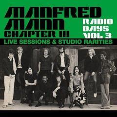 Manfred Mann Chapter Three Radio Days Vol. 3 - Live Sessions & Studio Rarities (3 LP)