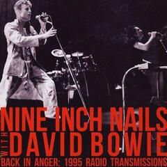 Nine Inch Nails & David Bowie Back In Anger - Radio Transmissions - St Louis, MO 1995 (4 LP)