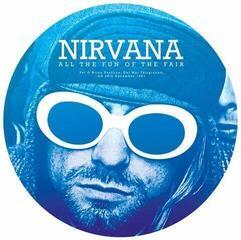 Nirvana All The Fun Of The Fair - Pat O' Brian Pavillion, CA 28th December 1991 (12'' Picture Disc LP)