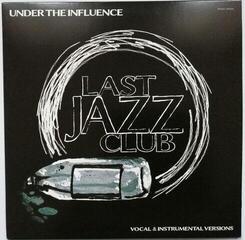 Last Jazz Club Under The Influence