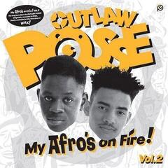 Outlaw Posse My Afro's On Fire! Vol.2 (Vinyl LP)