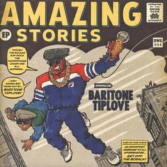 Baritone Tiplove Amazing Stories Volume 1 (Vinyl LP)