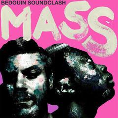 Bedouin Soundclash Mass (Vinyl LP)