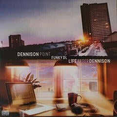 Funky DL Dennison Point / Life After Dennison