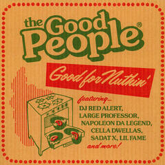 The Good People Good For Nuthin (Vinyl LP)