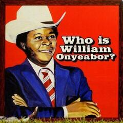 William Onyeabor Who Is William Onyeabor? (Vinyl LP)