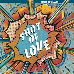 Bob Dylan Shot of Love (Vinyl LP)