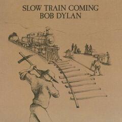 Bob Dylan Slow Train Coming (Vinyl LP)
