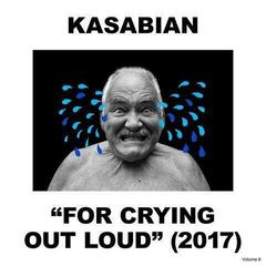 Kasabian For Crying Out Loud (Gatefold Sleeve) (Vinyl LP)