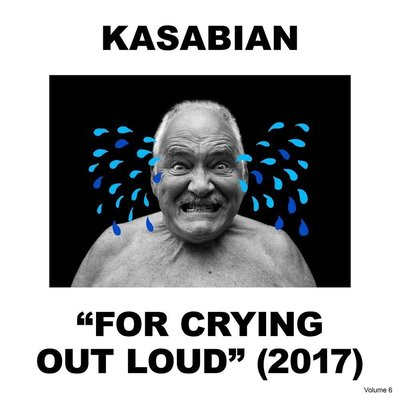 Kasabian For Crying Out Loud (Gatefold Sleeve)