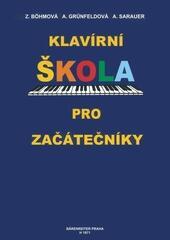 Böhmová-Grünfeldová-Sarauer Klavírní škola pro začatečníky
