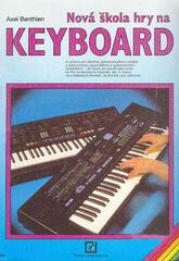 Axel Benthein Nová škola hry na keyboard 1